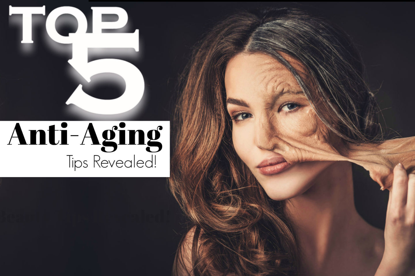 Top 5 Anti-Aging Secrets Revealed For Those Over Forty